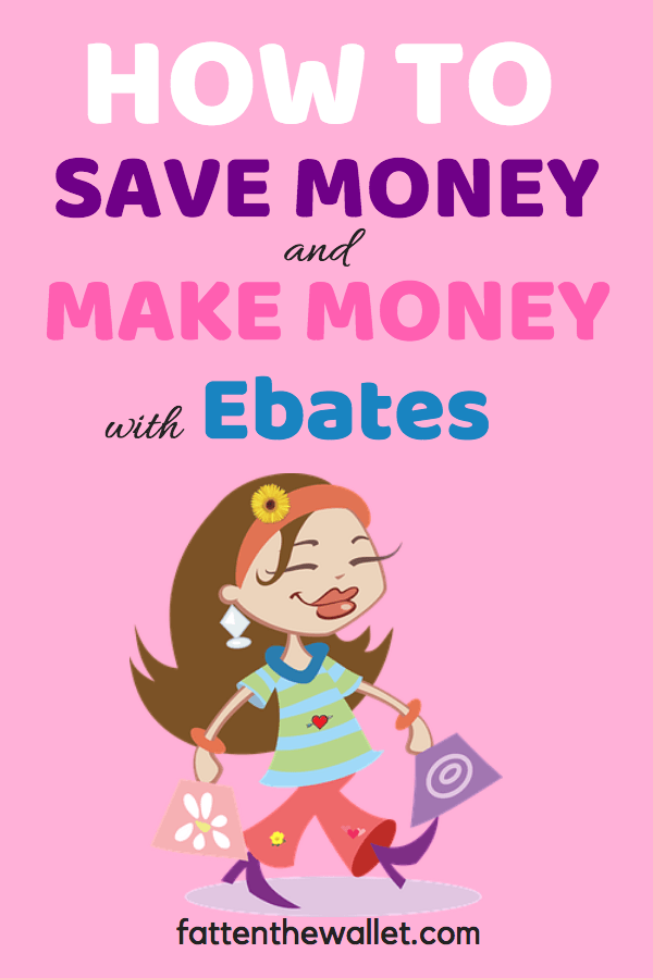 make money and save money with ebates